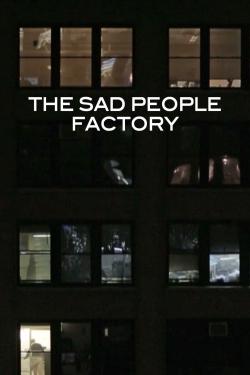 Sad People Factory