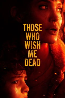 Those Who Wish Me Dead