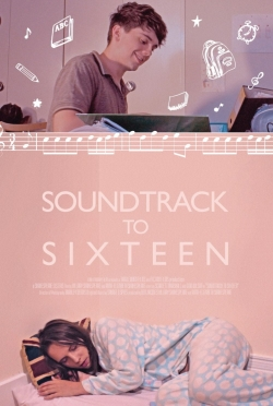 Soundtrack to Sixteen