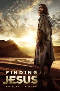Finding Jesus: Faith. Fact. Forgery