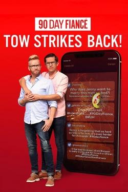 90 Day Fiancé: TOW Strikes Back!